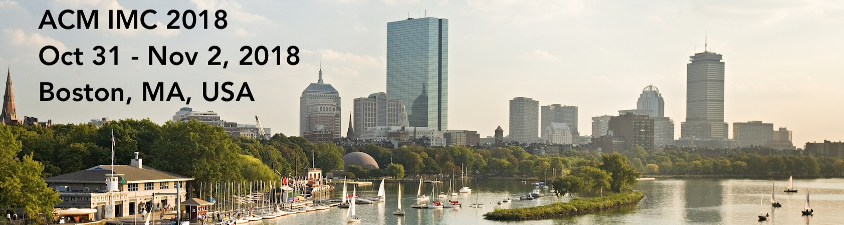 Conference In Boston Wednesday November >> Acm Imc 2018
